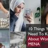 Orta Doğu ve Kuzey Afrika Bölgesi'ndeki Kadın Tüketiciler Hakkında Bilmeniz Gereken 10 Şey
